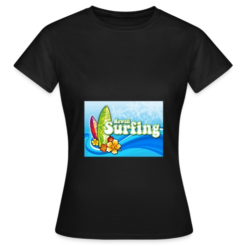 Hawaii Surfing - Frauen T-Shirt - Frauen T-Shirt