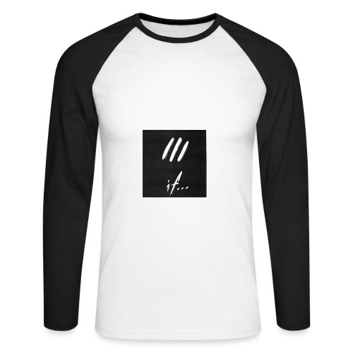if... unfknblvbl - Men's Long Sleeve Baseball T-Shirt