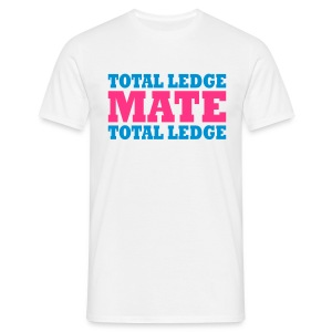 Total Ledge Mate, Total Ledge - Men's T-Shirt