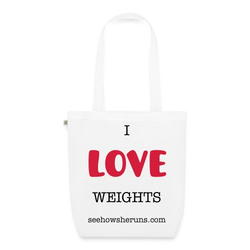 I Love Weights - EarthPositive Tote Bag