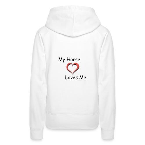 Felpa My Horse Loves Me - Felpa con cappuccio premium da donna