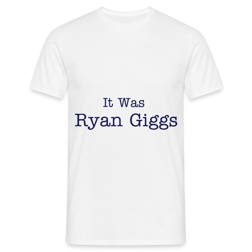 It was Ryan Giggs - Men's T-Shirt