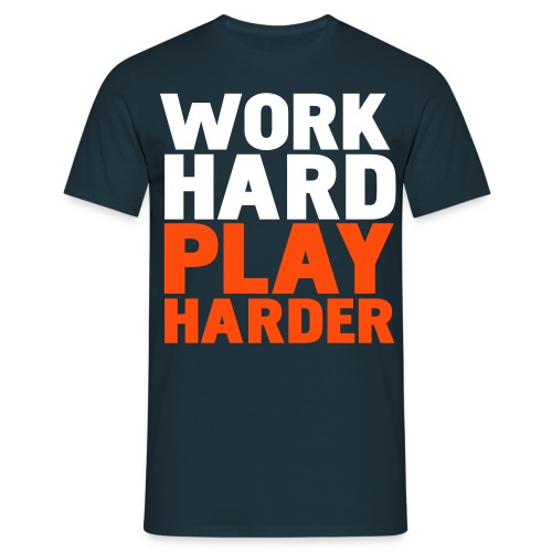 Work Hard Play Harder - Mannen T-shirt