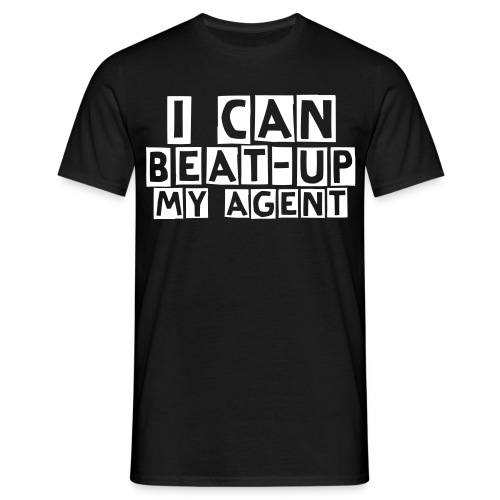I can beat-up my agent - Dreng - Herre-T-shirt