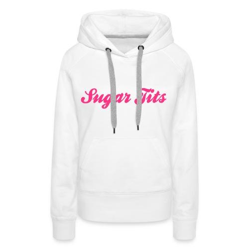 Sugar Tits Hoodie - Women's Premium Hoodie