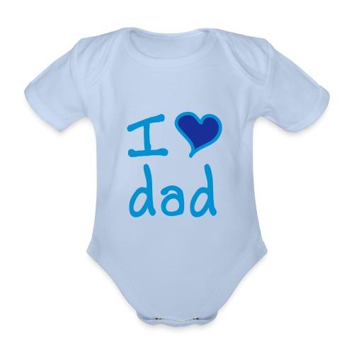 boDy I love dad!  - Body orgánico de maga corta para bebé