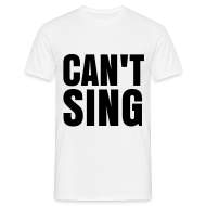 T-Shirts ~ Men's T-Shirt ~ glee born this way can't sing (M)