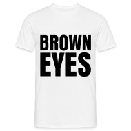T-Shirts ~ Men's T-Shirt ~ glee born this way brown eyes (M)