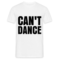 T-Shirts ~ Men's T-Shirt ~ glee born this way can't dance (M)