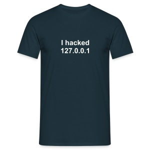 I hacked 127.0.0.1 - Men's T-Shirt