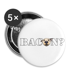 BACON? - Buttons small 25 mm