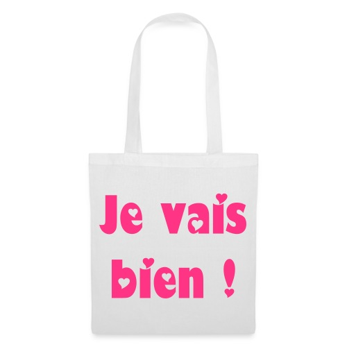 Sac cotton Je vais bien - Tote Bag
