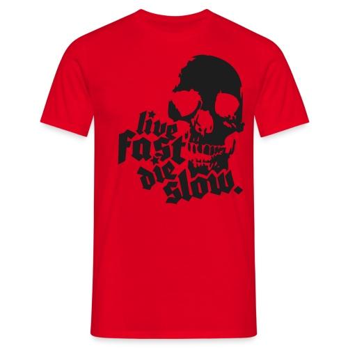 Live fast die slow -  Black sparkle - Men's T-Shirt