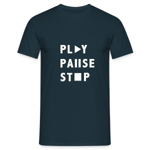 Play Pause Stop - Men's T-Shirt