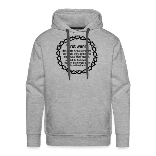 Kapuzenshirt Weissagung schwarzer Druck (Farbwahl) - Männer Premium Hoodie
