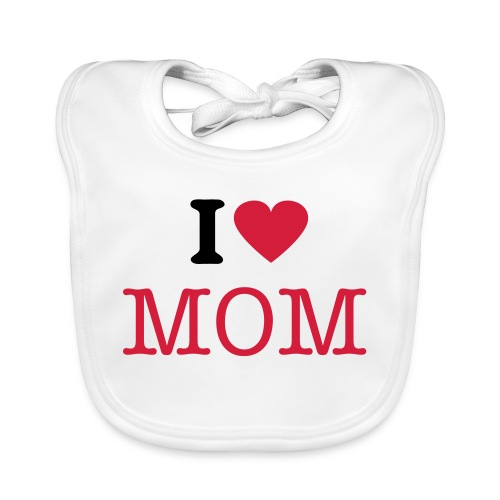 I love you mom - Babero ecológico bebé