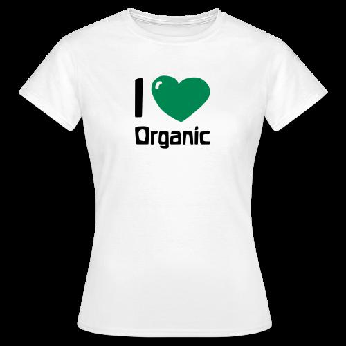 I love Organic Shirt - Women's T-Shirt