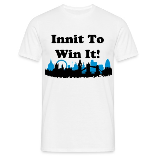 Innit to Win It! - Men's T-Shirt