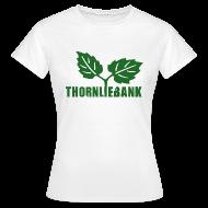 T-Shirts ~ Women's T-Shirt ~ Thornliebank