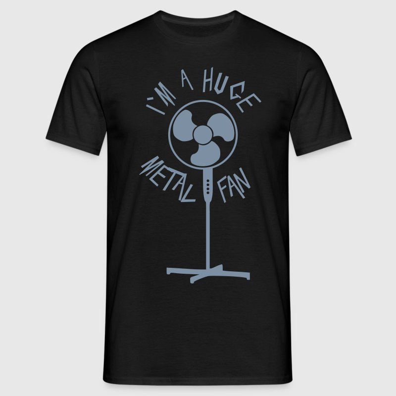 Huge metal fan - Männer T-Shirt