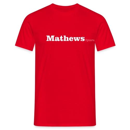 Mathews Cymru white text - Men's T-Shirt