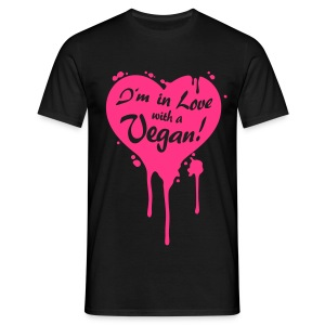 Mens - I'm in Love with a Vegan! - Männer T-Shirt