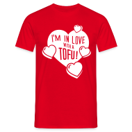 T-Shirts ~ Männer T-Shirt ~ Mens - I'm in Love with a Tofu!