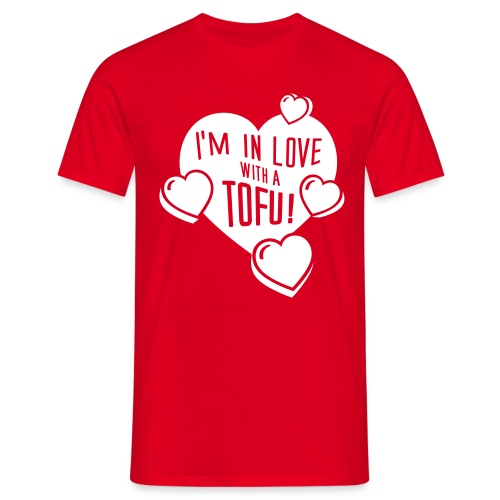 Mens - I'm in Love with a Tofu! - Männer T-Shirt
