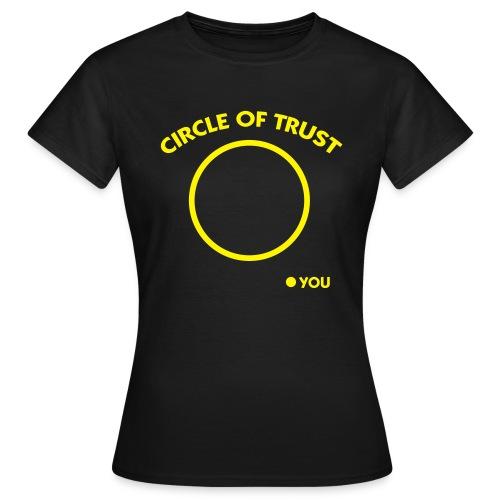 Circle Of Trust - Frauen T-Shirt