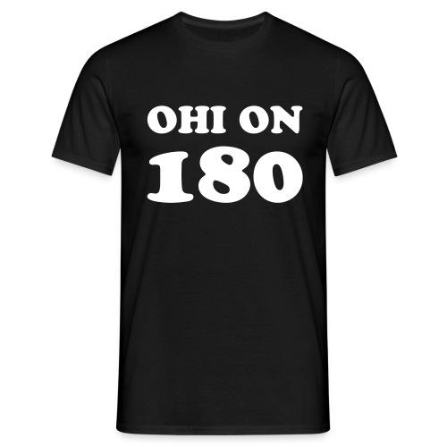 Ohi on 180 t-paita - Miesten t-paita