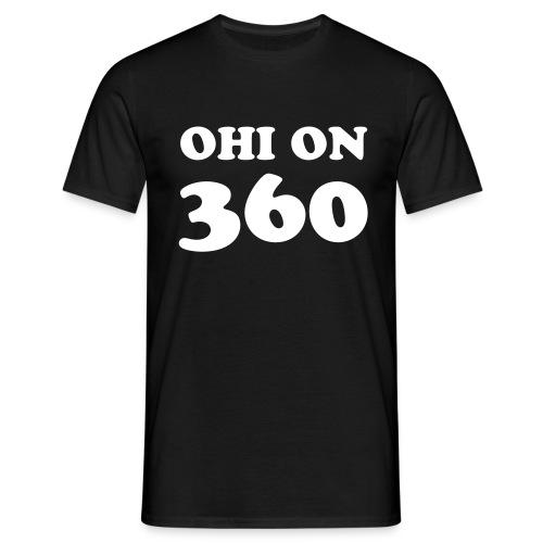 Ohi on 360 t-paita - Miesten t-paita