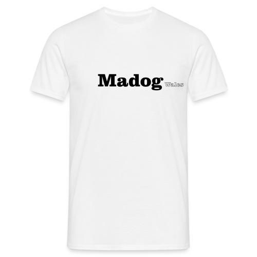 Madog Wales black text - Men's T-Shirt