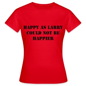 HAPPY AS LARRY - (WOMENS) - Women's T-Shirt