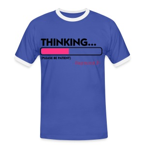 THINKING... TEE - Men's Ringer Shirt