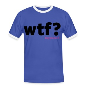 WTF? TEE - Men's Ringer Shirt