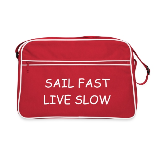 Retro Bag SAIL FAST & LIVE SLOW - Retro Bag