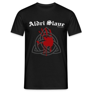 Männer T-Shirt Niemals Sklave - Männer T-Shirt