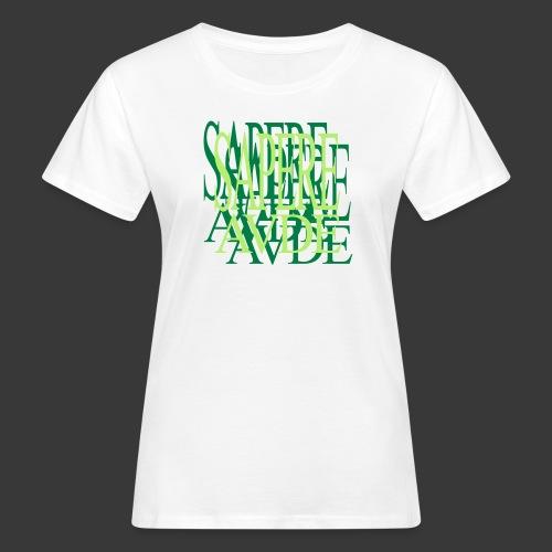 SAPERE AUDE - Women's Organic T-shirt