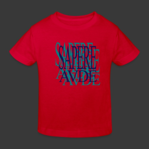 SAPERE AUDE - Kids' Organic T-shirt