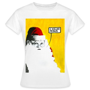 Santa: I Killed Jesus Women's T-shirt - Women's T-Shirt