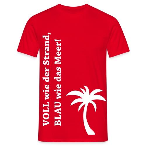 VOLL wie der Strand, BLAU wie das Meer! - Männer T-Shirt