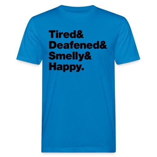Uitgeblust. Maar gelukkig! - Mannen Bio-T-shirt