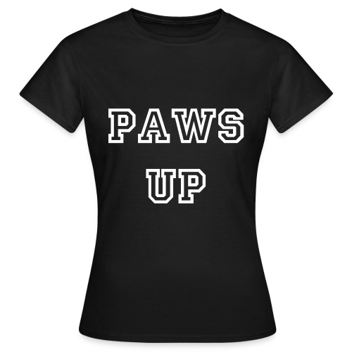 Paws up! (Woman) - Women's T-Shirt
