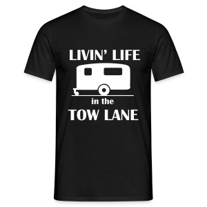 Livin' Life in the Tow Lane - Men's T-Shirt