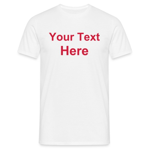 Make your Own (Red on White) - Men's T-Shirt