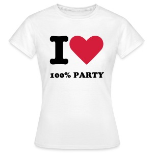 i Love 100% PARTY - T-shirt dam