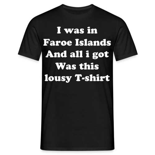 I was... - Herre-T-shirt