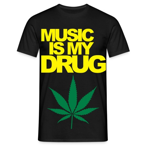Music Is My Drug Tee - Men's T-Shirt