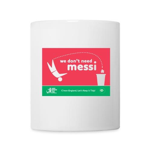 Mug - We Dont Need..... - Mug