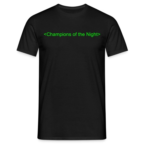 Champions of the night! - Men's T-Shirt